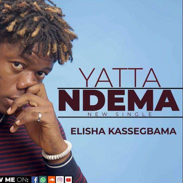 """Yatta Ndema - by """"Elisha Kay"""" Set to PREMIERE June 16"""