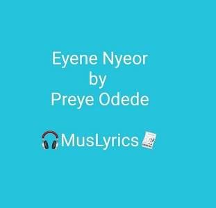 Eyene Nyor (Marvelous) - by Preye Odede