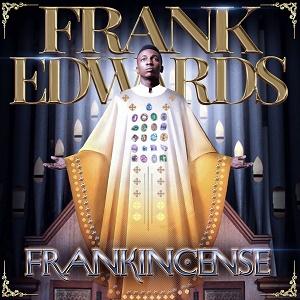 OGE ERUWO Lyrics by Frank Edwards